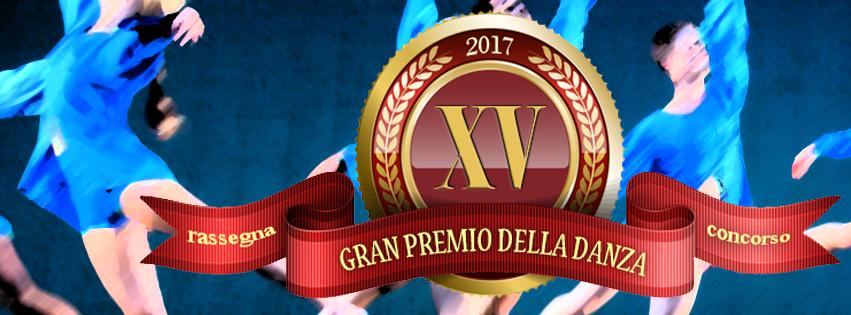 GRAN PREMIO DELLA DANZA 2017. Invito e informazioni generali